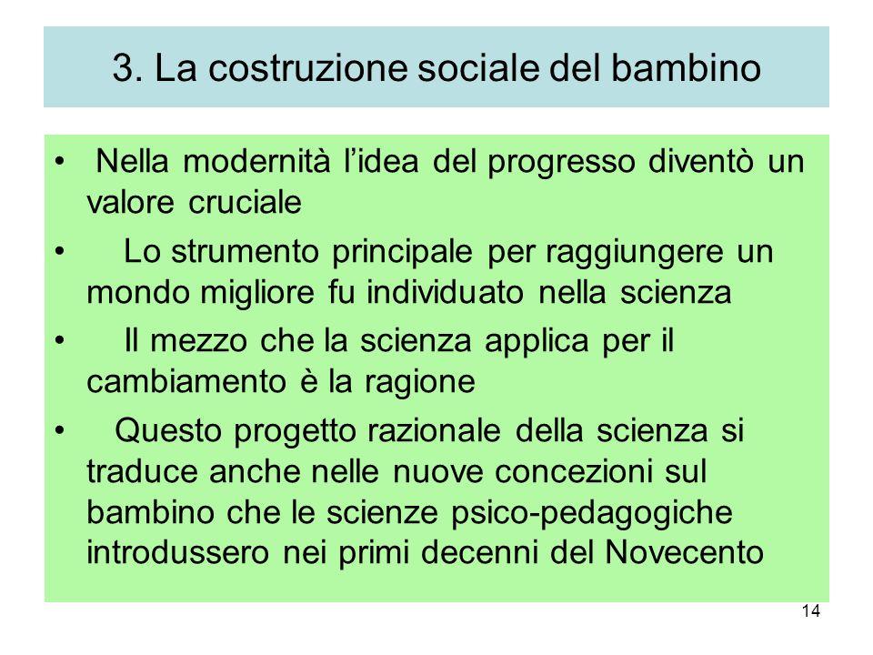 3. La costruzione sociale del bambino