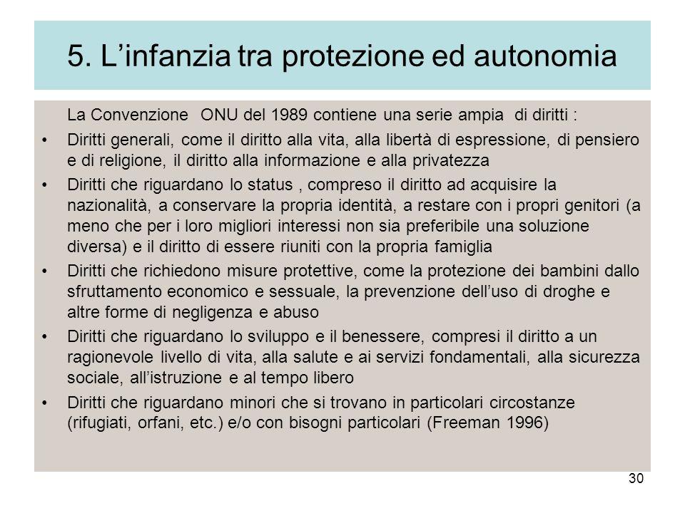 5. L'infanzia tra protezione ed autonomia