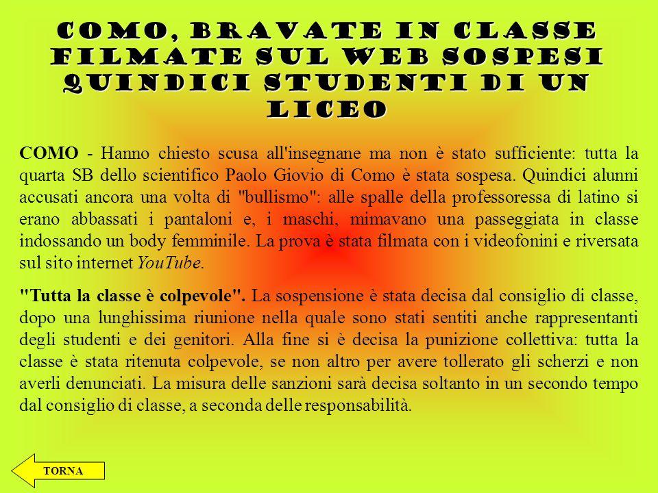 COMO, BRAVATE IN CLASSE FILMATE SUL WEB SOSPESI QUINDICI STUDENTI DI UN LICEO