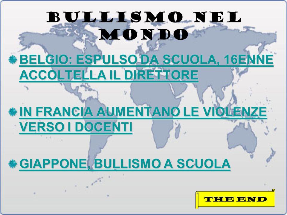 BULLISMO NEL MONDO BELGIO: ESPULSO DA SCUOLA, 16ENNE ACCOLTELLA IL DIRETTORE. IN FRANCIA AUMENTANO LE VIOLENZE VERSO I DOCENTI.