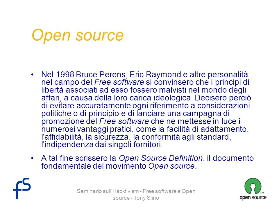 Seminario sull Hacktivism - Free software e Open source - Tony Siino