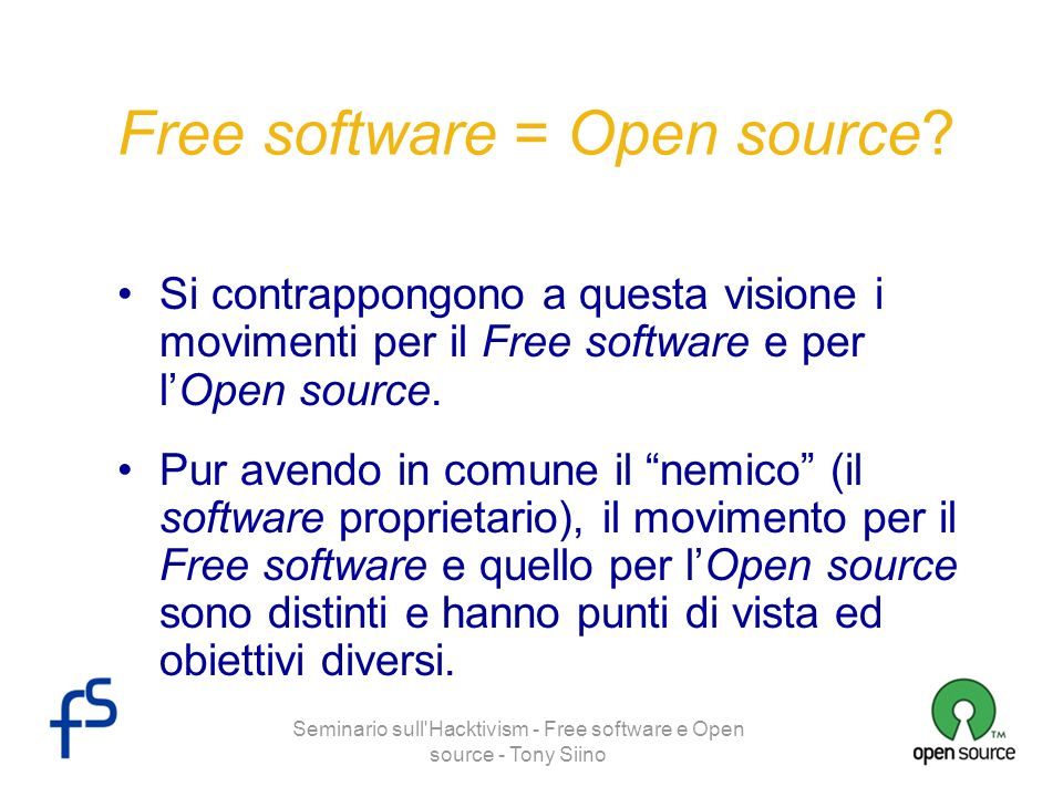 Free software = Open source