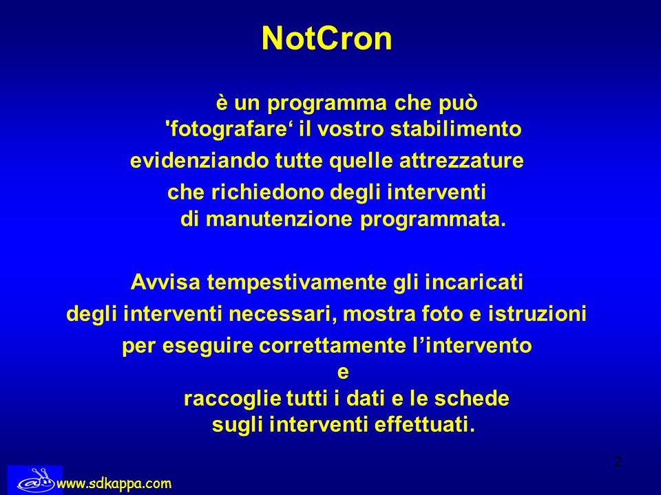 NotCron è un programma che può fotografare' il vostro stabilimento