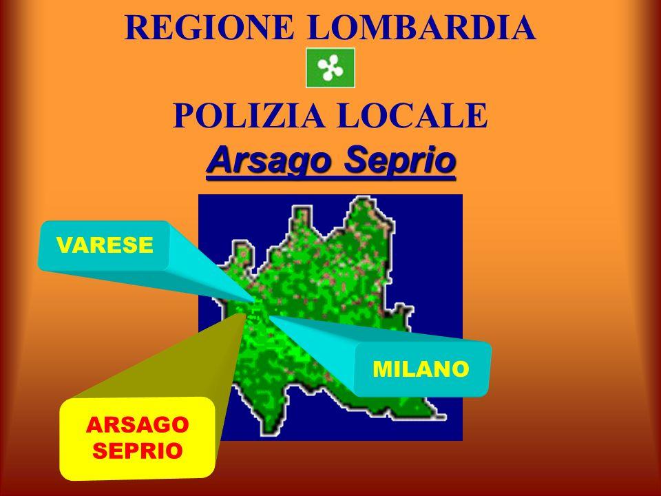 REGIONE LOMBARDIA POLIZIA LOCALE Arsago Seprio