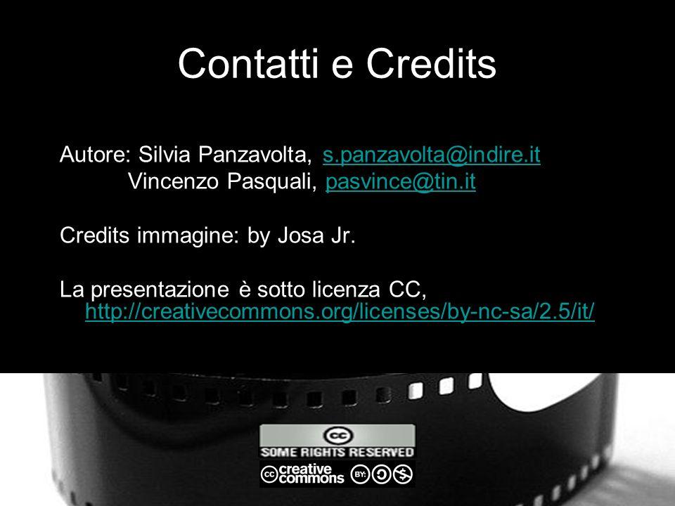 Contatti e Credits Autore: Silvia Panzavolta, s.panzavolta@indire.it