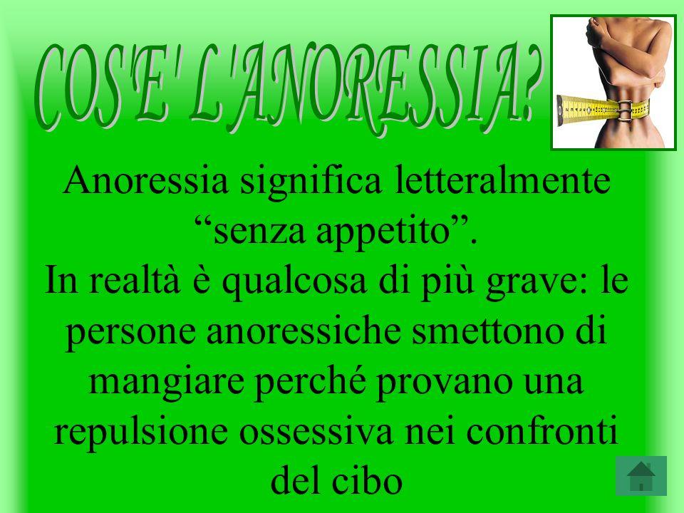 COS E L ANORESSIA