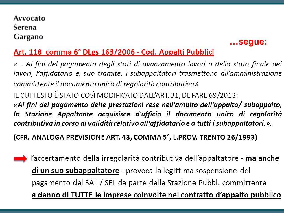 IL CUI TESTO È STATO COSÌ MODIFICATO DALL'ART. 31, DL FARE 69/2013: