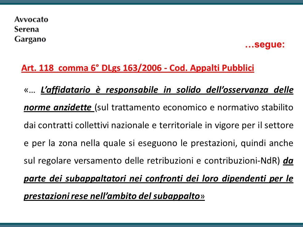 Art. 118 comma 6° DLgs 163/2006 - Cod. Appalti Pubblici