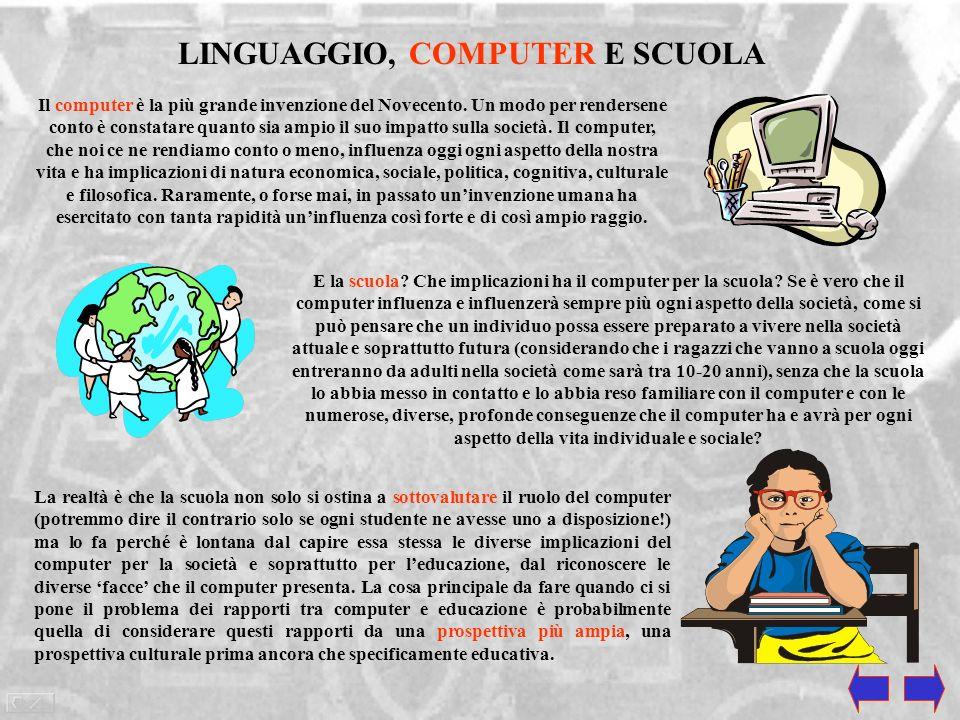 LINGUAGGIO, COMPUTER E SCUOLA
