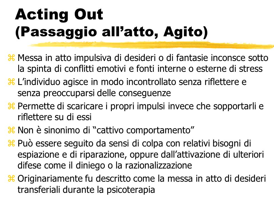 Acting Out (Passaggio all'atto, Agito)