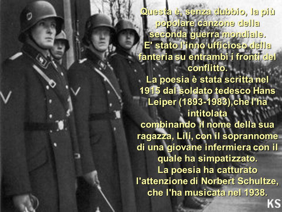 Questa è, senza dubbio, la più popolare canzone della seconda guerra mondiale.