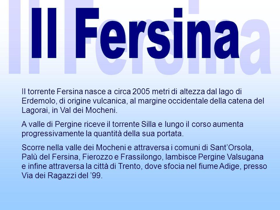 Il Fersina Il Fersina.