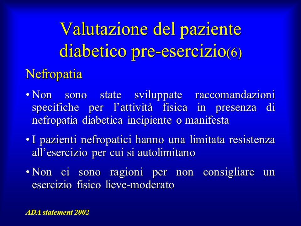 Valutazione del paziente diabetico pre-esercizio(6)
