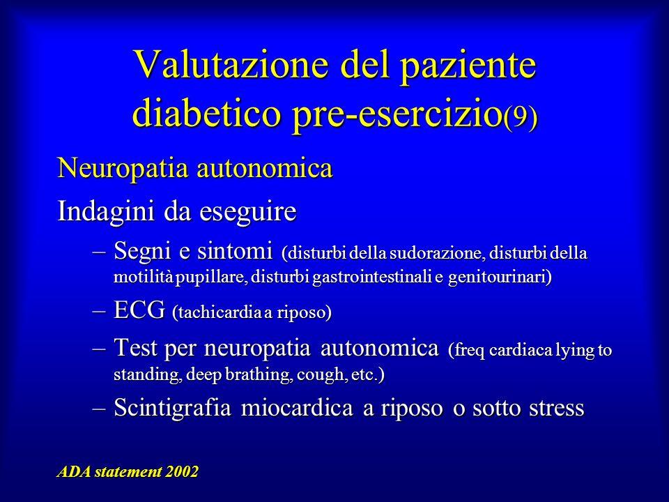 Valutazione del paziente diabetico pre-esercizio(9)