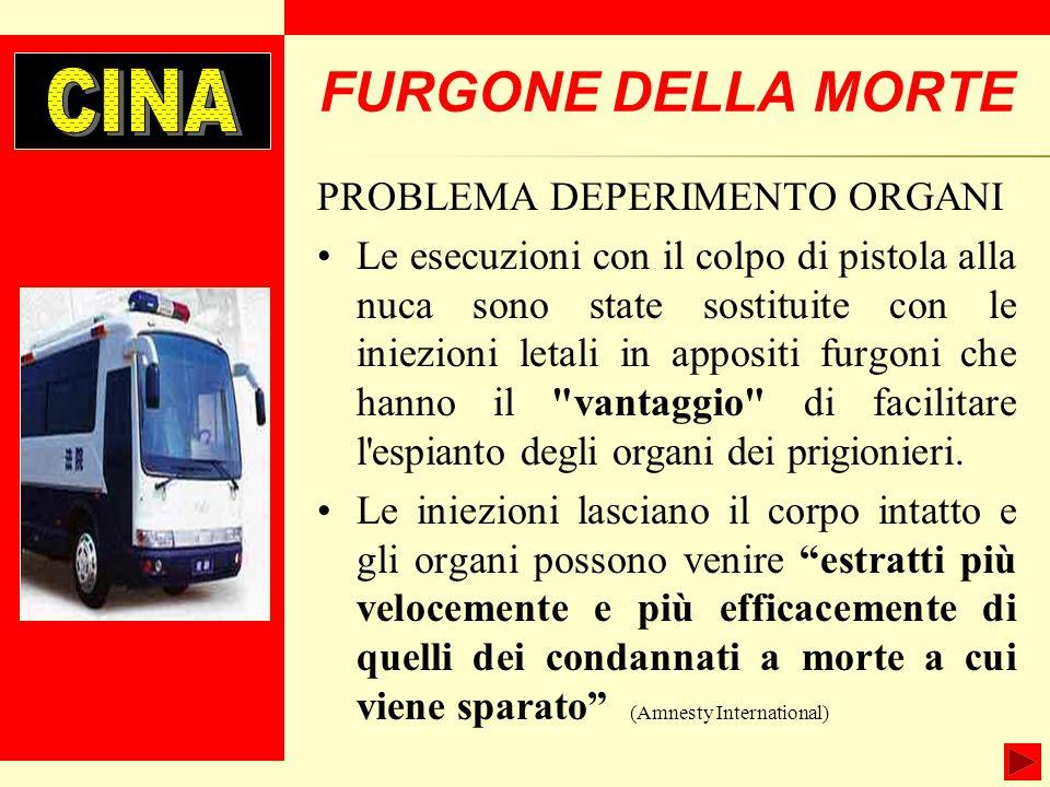 FURGONE DELLA MORTE CINA PROBLEMA DEPERIMENTO ORGANI