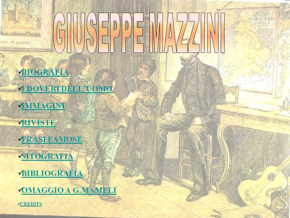 GIUSEPPE MAZZINI BIOGRAFIA I DOVERI DELL'UOMO IMMAGINI RIVISTE