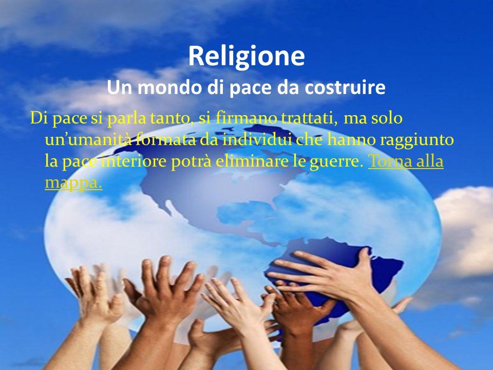 Religione Un mondo di pace da costruire