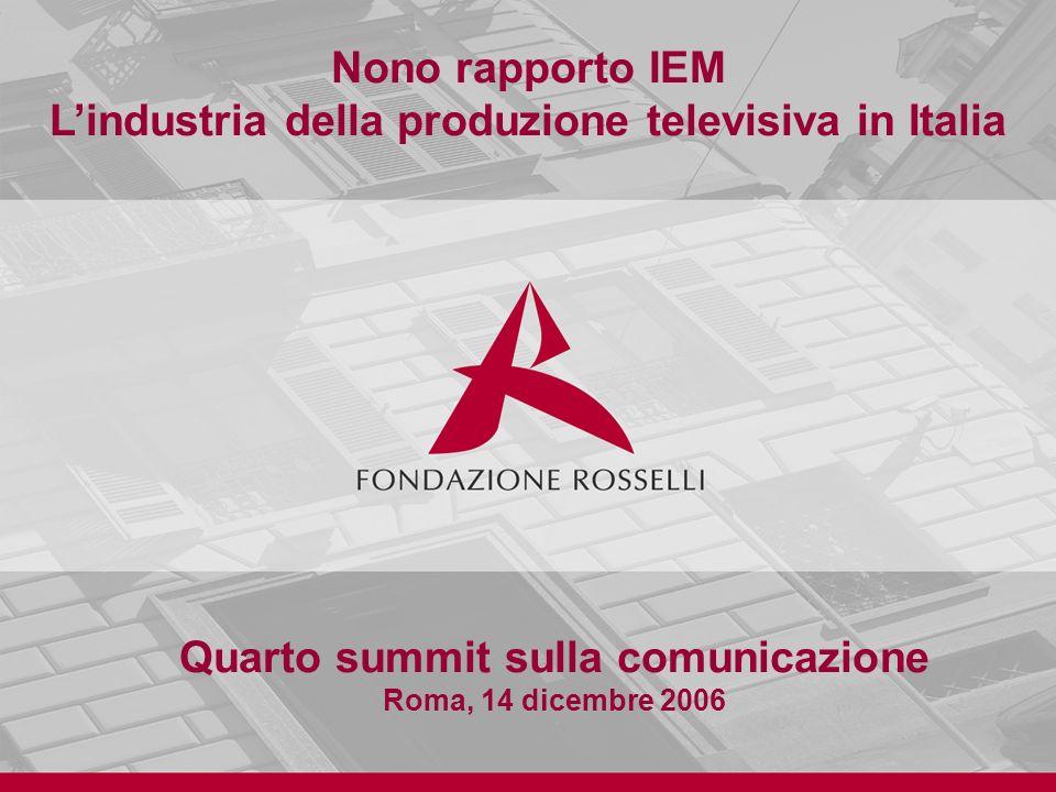 Nono rapporto IEM L'industria della produzione televisiva in Italia