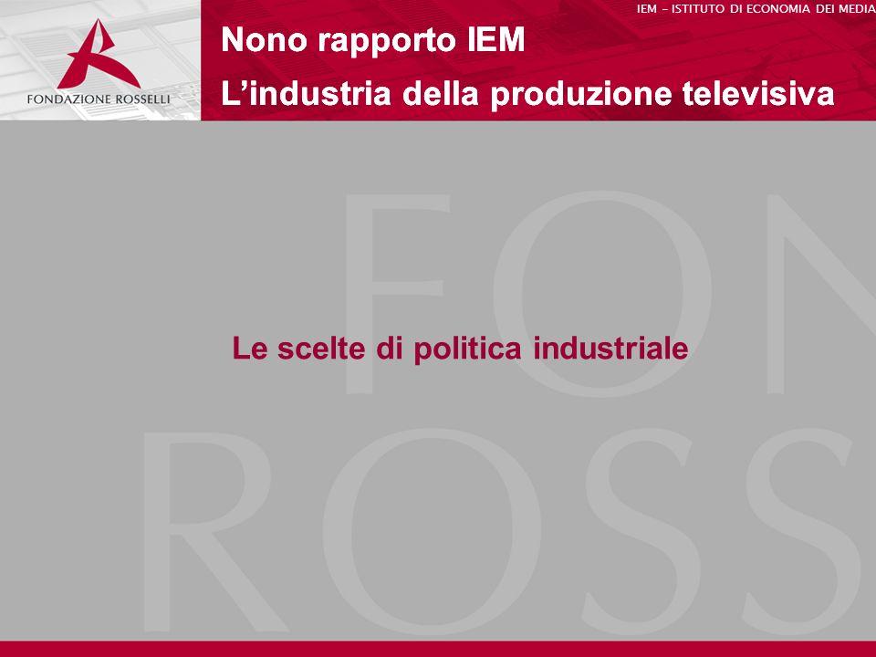 Le scelte di politica industriale