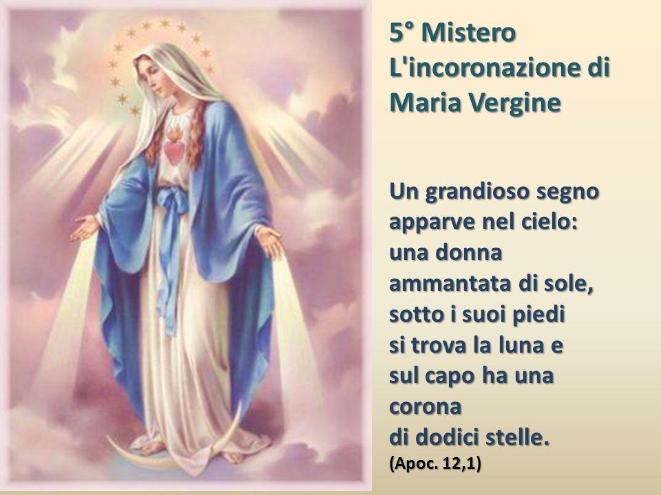 5° Mistero L incoronazione di Maria Vergine Un grandioso segno