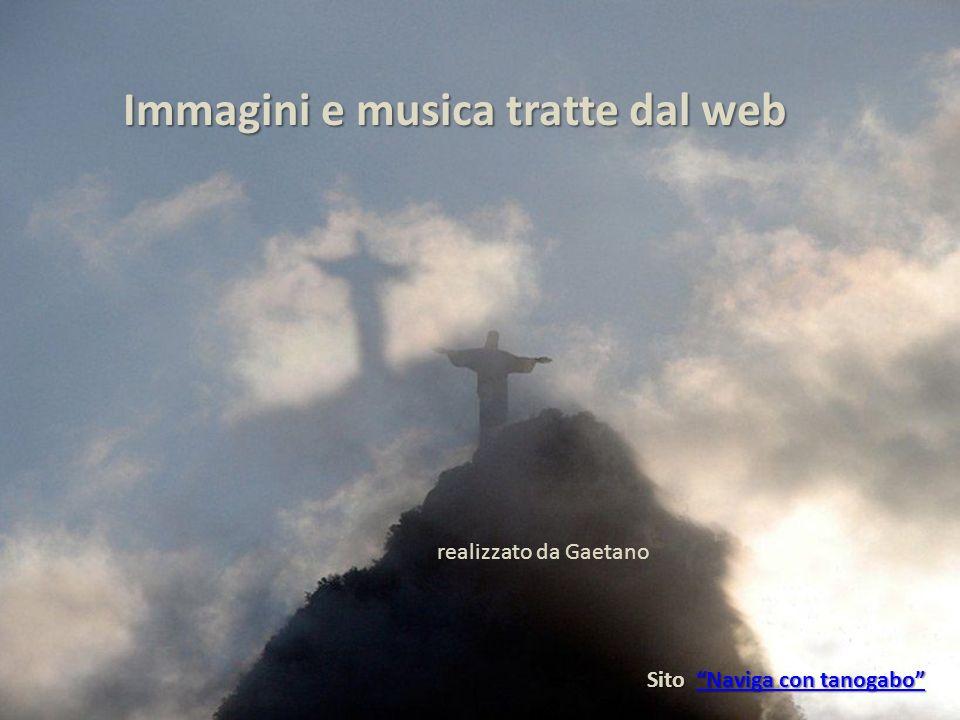 Immagini e musica tratte dal web