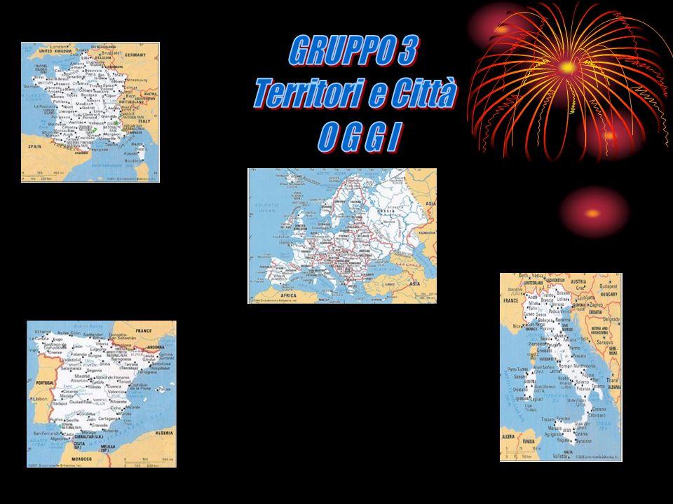 GRUPPO 3 Territori e Città O G G I