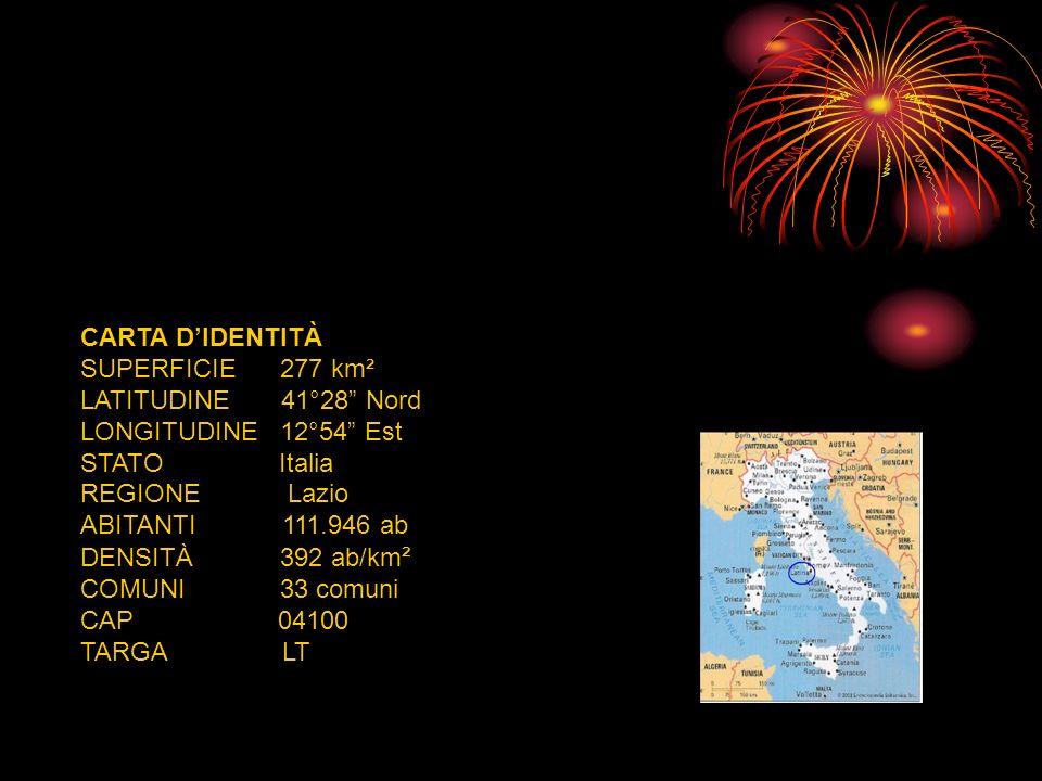 CARTA D'IDENTITÀ SUPERFICIE 277 km². LATITUDINE 41°28 Nord. LONGITUDINE 12°54 Est.