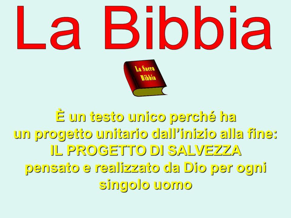 La Bibbia È un testo unico perché ha