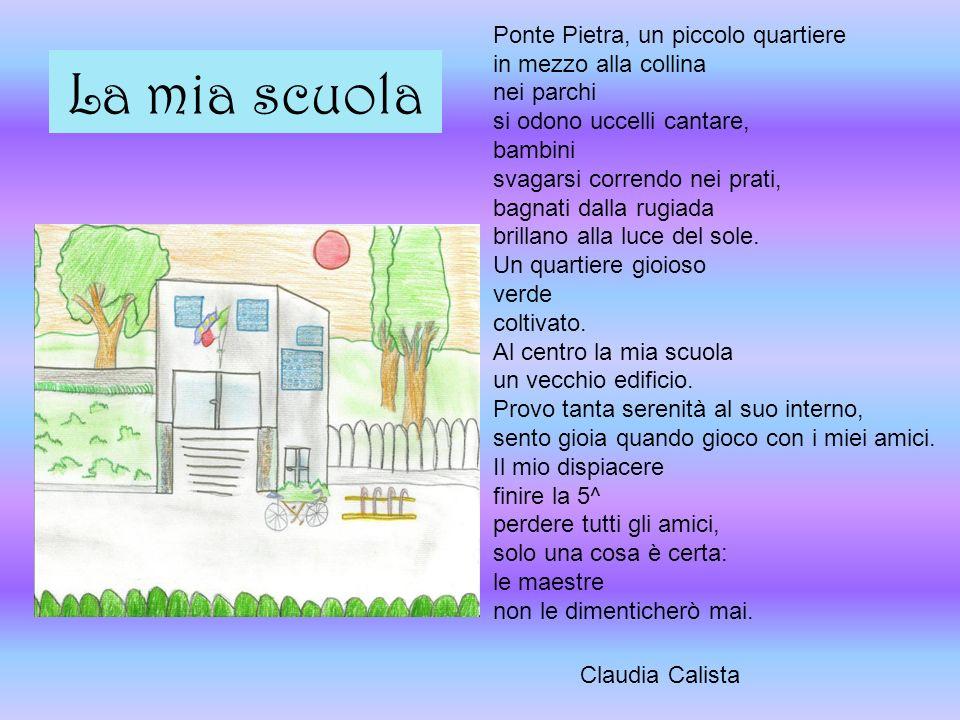 La mia scuola Ponte Pietra, un piccolo quartiere in mezzo alla collina