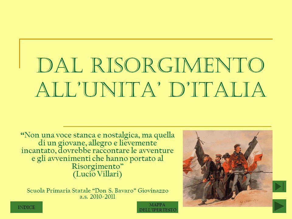 DAL RISORGIMENTO ALL'UNITA' D'ITALIA