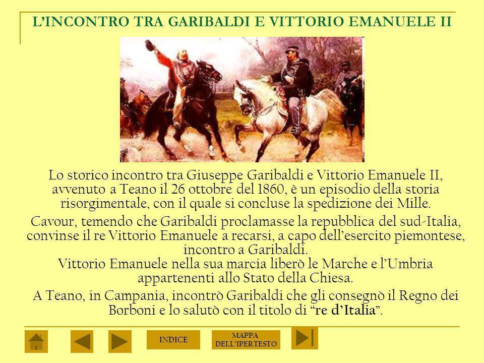 L'INCONTRO TRA GARIBALDI E VITTORIO EMANUELE II