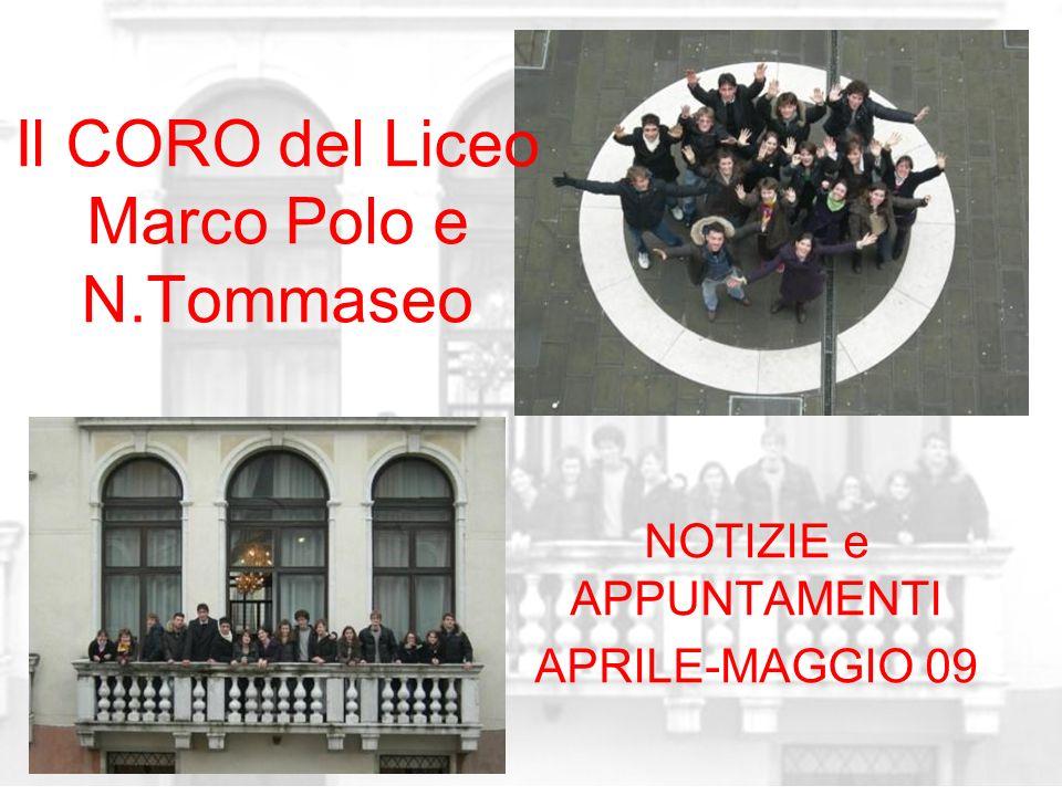 Il CORO del Liceo Marco Polo e N.Tommaseo