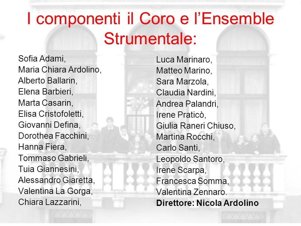 I componenti il Coro e l'Ensemble Strumentale: