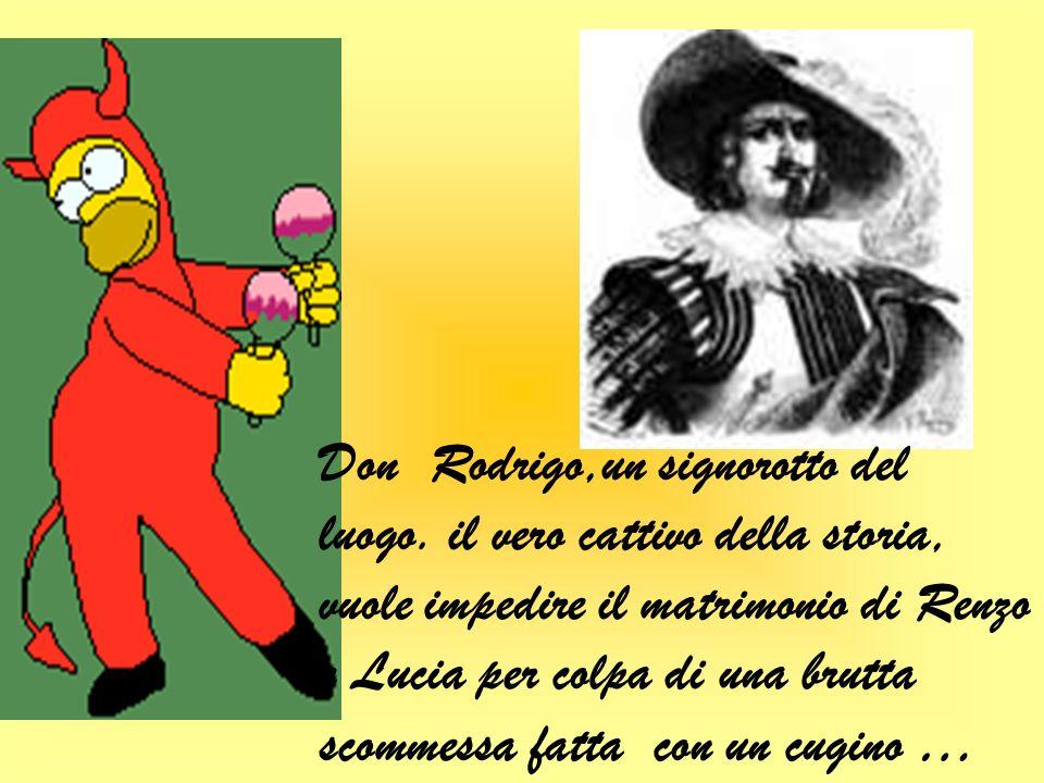 Don Rodrigo,un signorotto del luogo