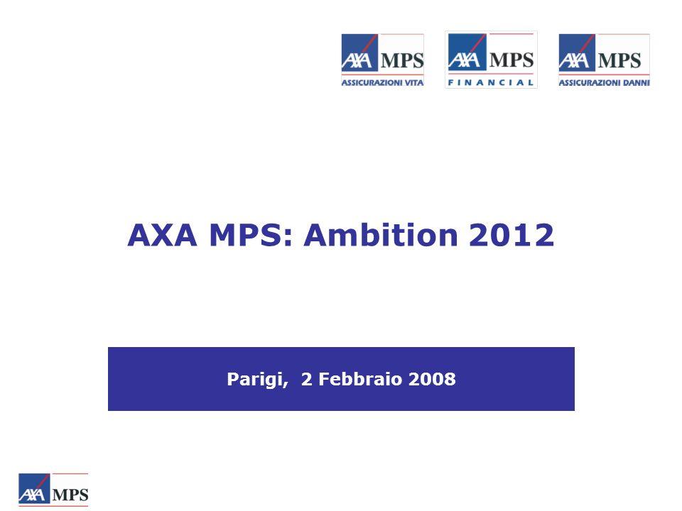 AXA MPS: Ambition 2012 Parigi, 2 Febbraio 2008
