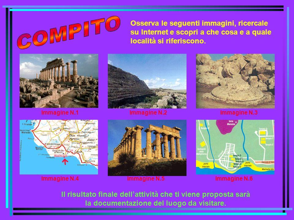 COMPITO Osserva le seguenti immagini, ricercale su Internet e scopri a che cosa e a quale località si riferiscono.