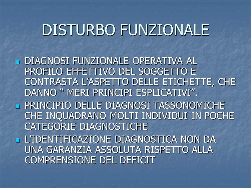 DISTURBO FUNZIONALE