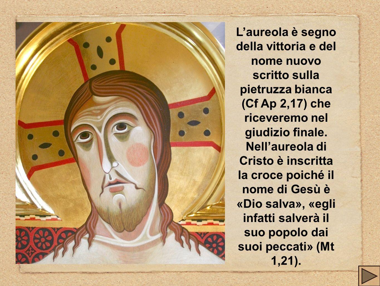 L'aureola è segno della vittoria e del nome nuovo scritto sulla pietruzza bianca (Cf Ap 2,17) che riceveremo nel giudizio finale.