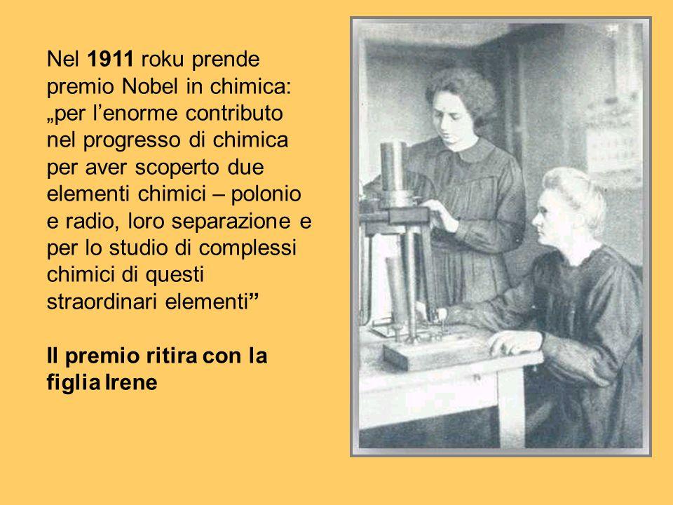 Nel 1911 roku prende premio Nobel in chimica: