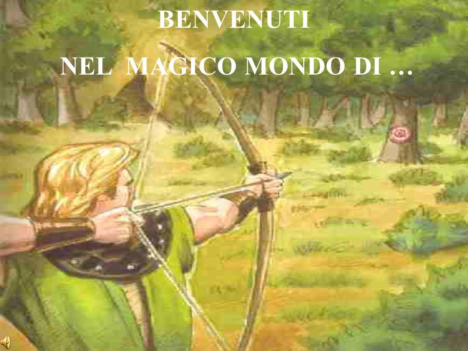 BENVENUTI NEL MAGICO MONDO DI …