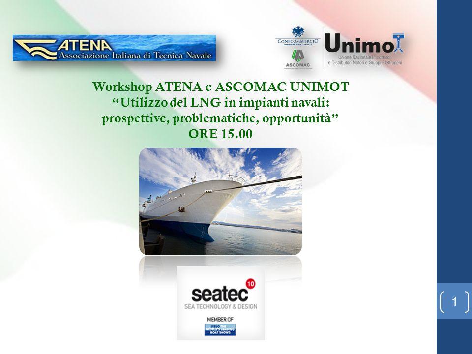 Workshop ATENA e ASCOMAC UNIMOT Utilizzo del LNG in impianti navali: