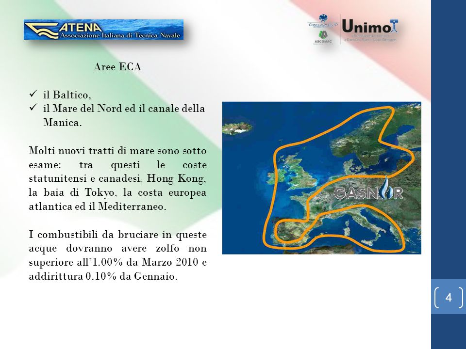 Aree ECA il Baltico, il Mare del Nord ed il canale della Manica.