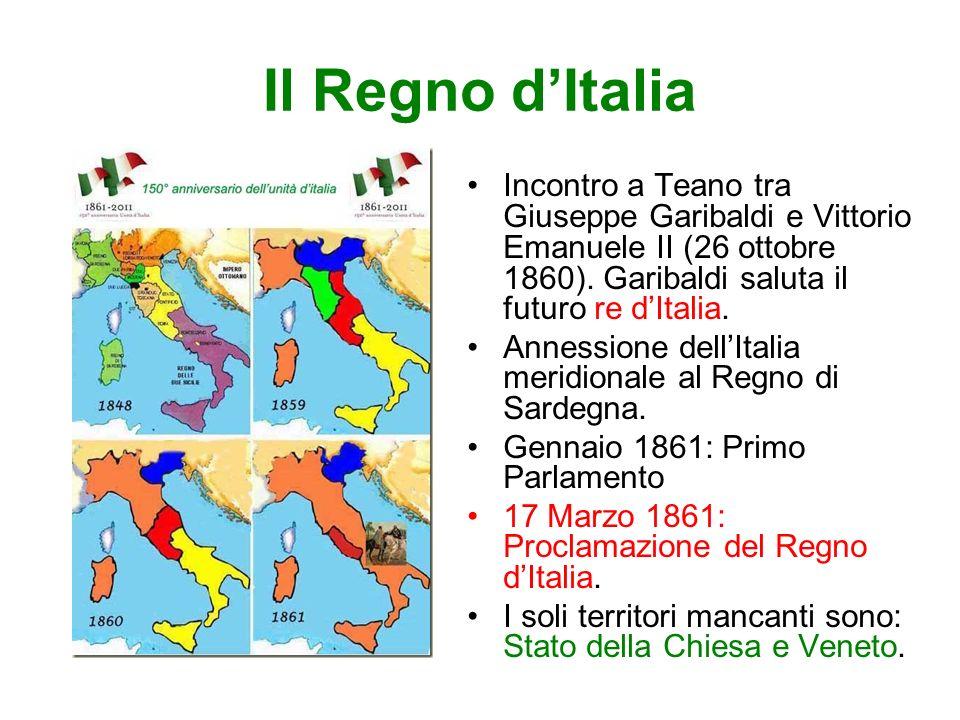 Il Regno d'Italia Incontro a Teano tra Giuseppe Garibaldi e Vittorio Emanuele II (26 ottobre 1860). Garibaldi saluta il futuro re d'Italia.