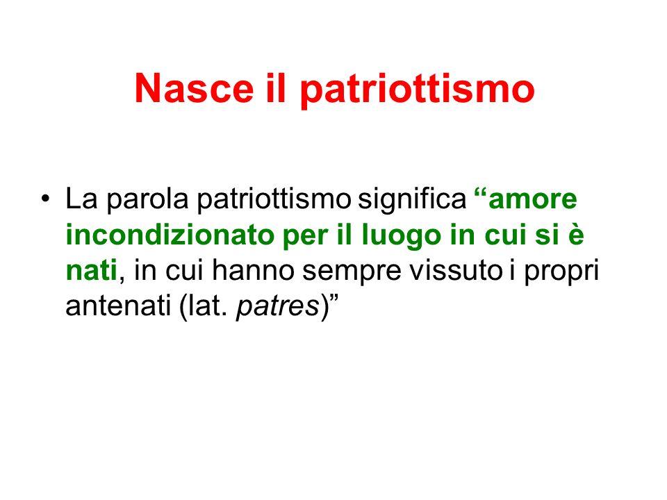 Nasce il patriottismo