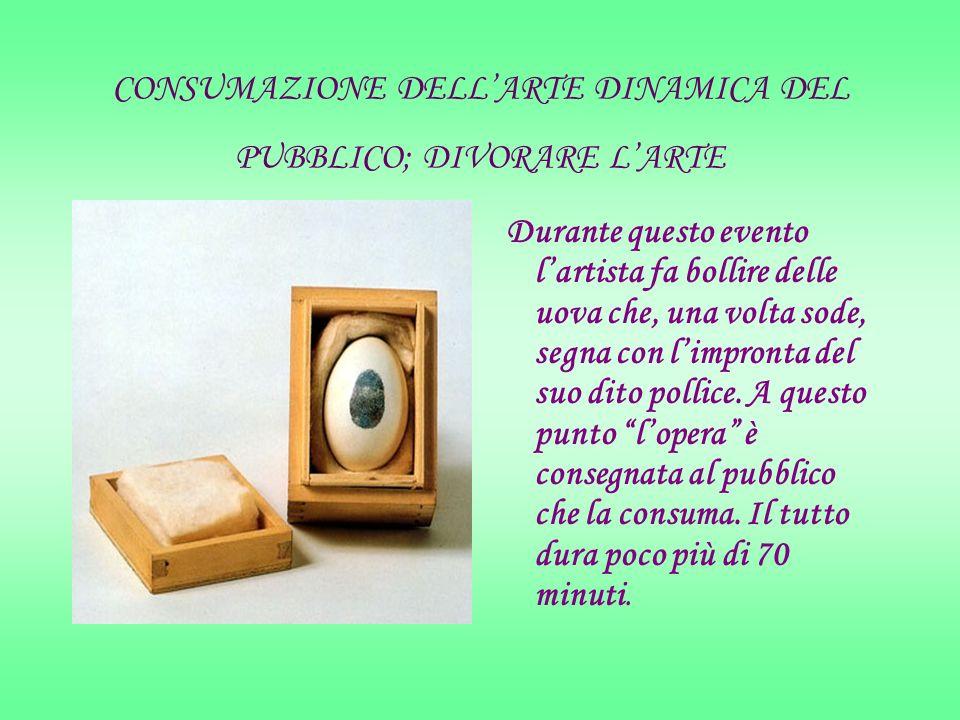 CONSUMAZIONE DELL'ARTE DINAMICA DEL PUBBLICO; DIVORARE L'ARTE