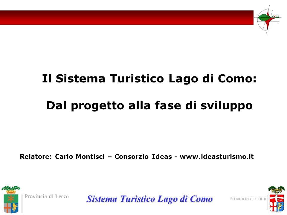Il Sistema Turistico Lago di Como: Dal progetto alla fase di sviluppo