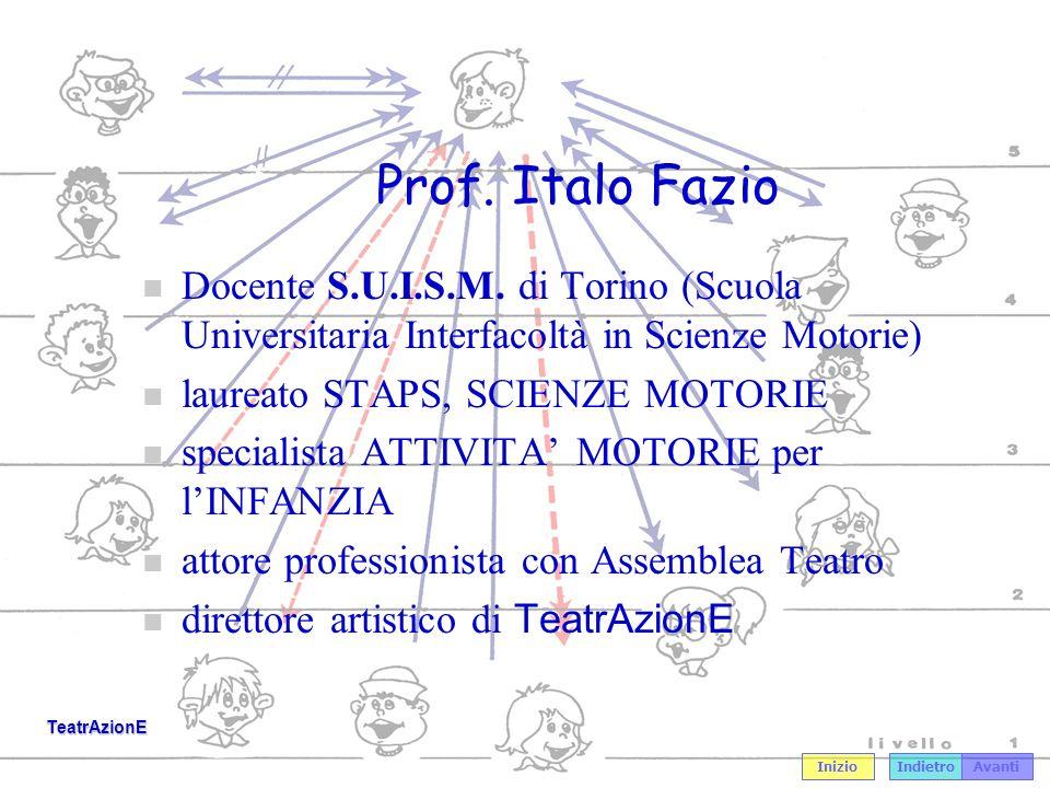 Prof. Italo Fazio Docente S.U.I.S.M. di Torino (Scuola Universitaria Interfacoltà in Scienze Motorie)