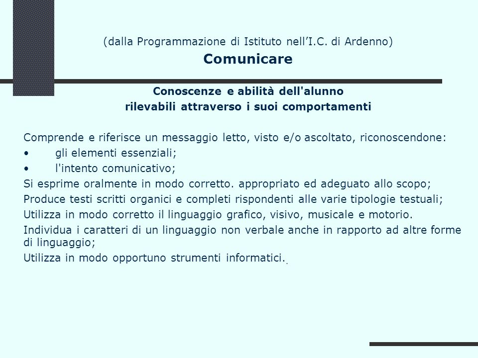 Comunicare (dalla Programmazione di Istituto nell'I.C. di Ardenno)