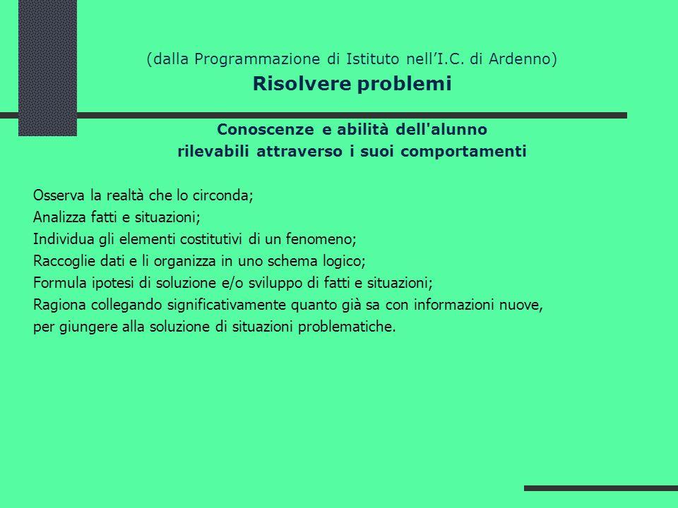 (dalla Programmazione di Istituto nell'I.C. di Ardenno)