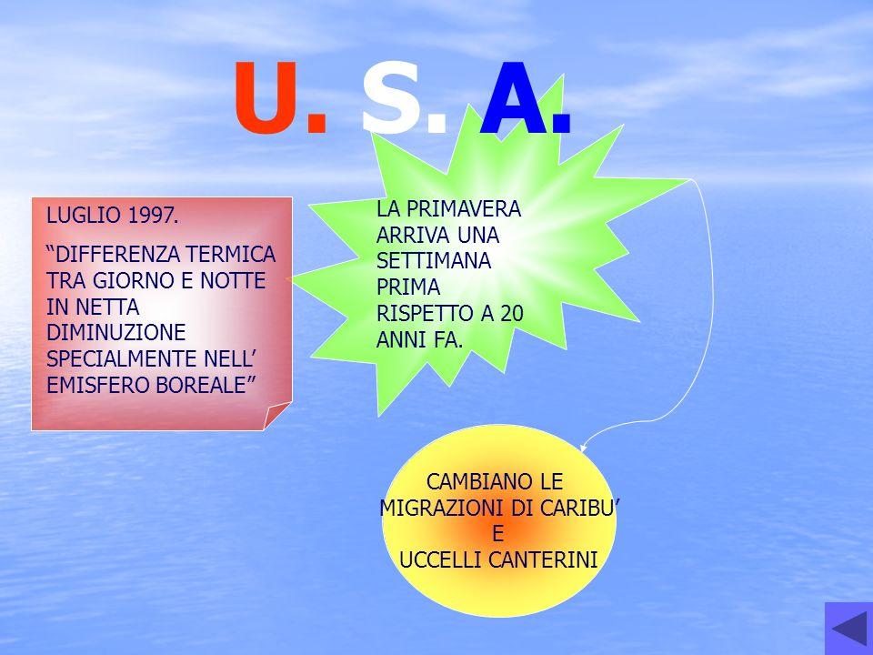 U. S. A. LA PRIMAVERA ARRIVA UNA SETTIMANA PRIMA RISPETTO A 20 ANNI FA. LUGLIO 1997.